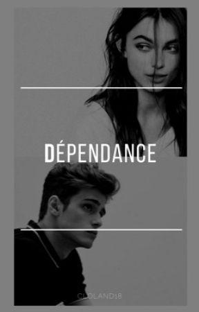 Dépendance by CloLand18