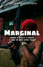 Marginal (reescrevendo) by opsbrisa