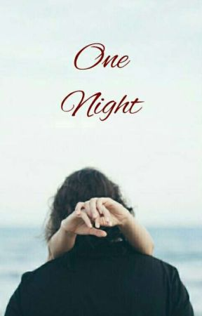 One Night by ess_pink