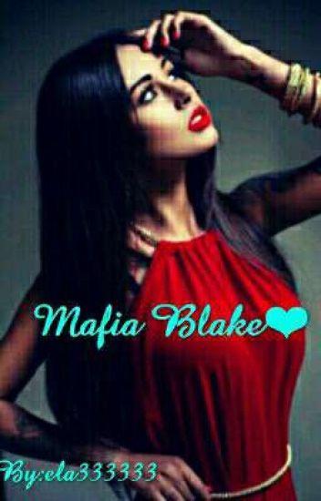 mafia Blake ❤ //Finalizată//