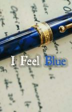 I Feel Blue by Tasnimnaz_chowa