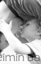 Bebeğimin Babası! by bizimhikayemiz