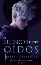 El Silencio en tus Oídos ❄Jelsa by Rebel_Forever122