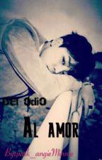 Del Odio Al Amor ( Jimin Y Tu) by park_angieMinnie