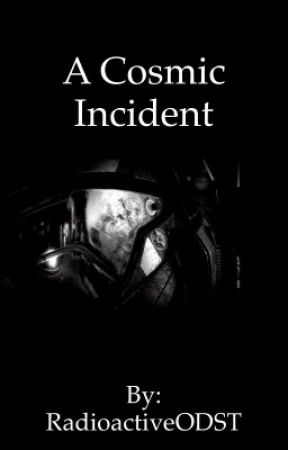 A Cosmic Incident (Red vs Blue FanFiction) by RadioactiveODST