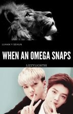 #3. When an Omega Snaps (Adaptación HunHan) Lions Pride by Lizzylight01