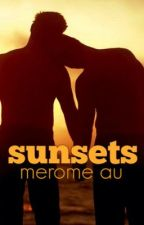 sunsets ; merome au by writtenunsaid