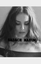 SADACE MASUM by laralisan
