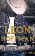 Leon Hoffman - Indomável Vingança [DEGUSTAÇÃO] by AC_NUNES
