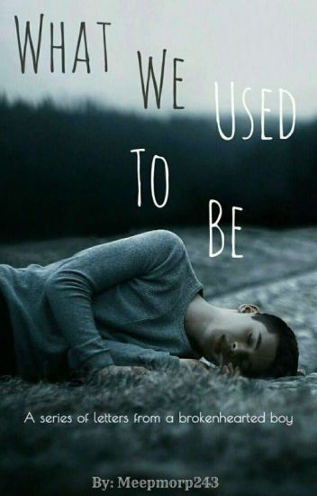 What We Used To Be | ✔
