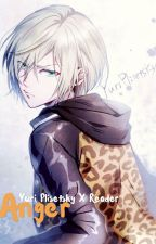 Anger (Yuri Plisetsky x reader)[complete] by Miver17