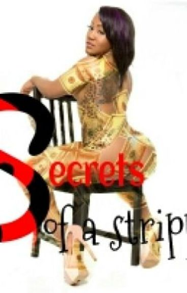 Secrets of a STRIPPER (COMPLETED)