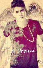 A Dream... by Dreamscrystal