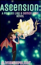 Ascension: A PL&DE Novel (SVTFOE Fan Fic) by OliviaMaePalmer