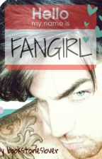 Hello, my name is Fangirl by micstandbert