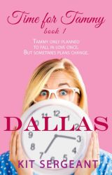 Dallas (Time for Tammy Book 1) by KitSarge