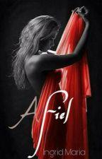A Fiel  by Ingrid99