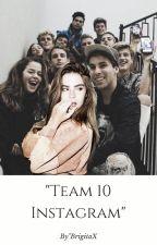 """Team 10 Instagram"" by BrigitaX"