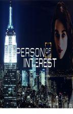 Hidden Identity( Person of Interest fan fiction) by chloe_moretz_fan18