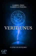 Verit-Unus : O Livro de Feitiçaria (volume 1) by gabrielpires5811877