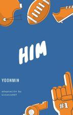 HIM (BTS-Yoonmin) Adaptación by KimMin957