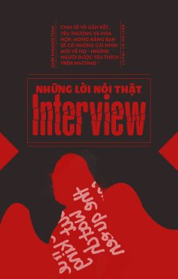 Đọc truyện [DPT] [Interview] Những lời nói thật