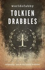 tolkien drabbles by worldofabby