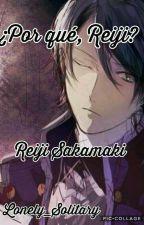 ¿Por qué, Reiji?[Reiji Sakamaki] by Sugayaxx