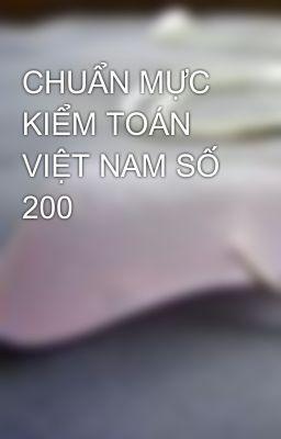 CHUẨN MỰC KIỂM TOÁN VIỆT NAM SỐ 200