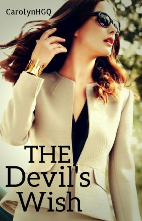 The Devil's Wish (Not Edited) by ScarBeauty