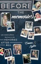 Before the memories»» Concurso Memories After All by EmmLyVidela