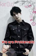 ▪We are problematic¡!▪ YoonGi & Tu by kiiro_0