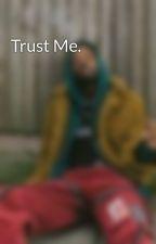 trust me{NBA Youngboy story}❤ by finestniyah