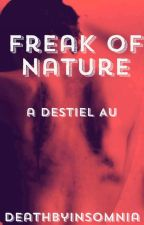 Freak of Nature by deathbyinsomnia
