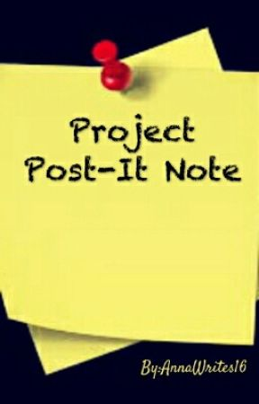 Project Post-It Note by AnnaWrites16