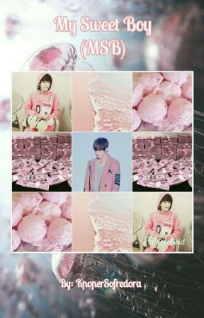 My Sweet Boy 》Kim Taehyung (MSB) by KpoperSofredora