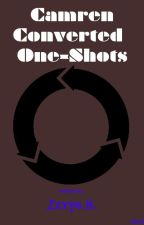 Camren Converted One-Shots by Drunk_Breadstick