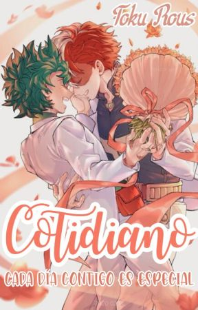 • Cotidiano • [TodoDeku]  [Re Subiendo] #UAAwards2019 by Miss_Shooting_Star