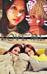 Love me | MICHAENG X MIBAM by pengu_mina