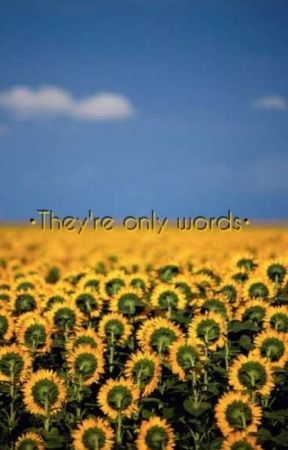 •They're only words•  by indanar