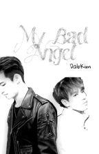 My Bad Angel Season 1-2 [GOT7 JaebumxYugyeom/BumYeom Fanfictions] by DabKim