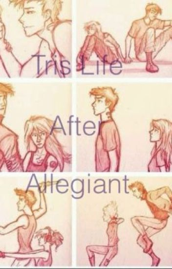 Tris life after Allegiant