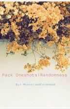 Pack Oneshots!|Randomness by 2008EmoForehead