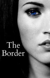 The Border by EdenTakhalov