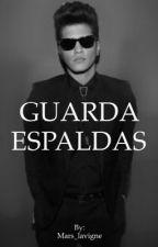 GUARDA ESPALDAS  by Mars_lavigne