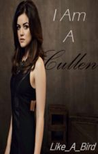 I Am A Cullen ( Vampire Diaries Fan Fiction ) by Like_A_Bird
