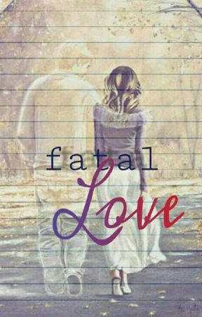 Fatal Love by Tannu25