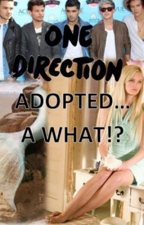 One Direction Adopted... A WHAT!? by star_girl_