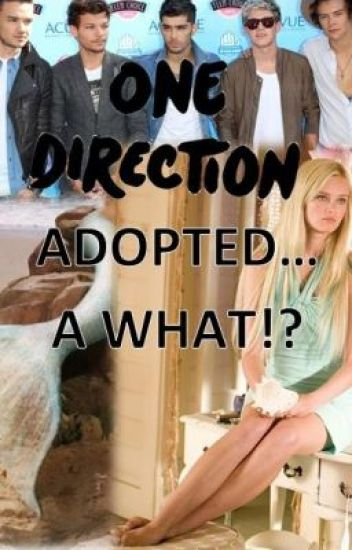 One Direction Adopted... A WHAT!?
