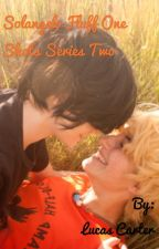 Solangelo Fluff One Shots Series Two  by Prince_of_the_Stars